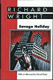 Savage Holiday, Richard Wright, 0878057501