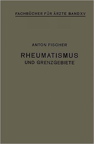 Rheumatismus und Grenzgebiete (Fachbücher für Ärzte)