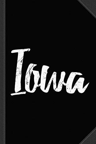 Iowa Journal Notebook: Blank Lined Ruled For Writing 6x9 120 Pages ()
