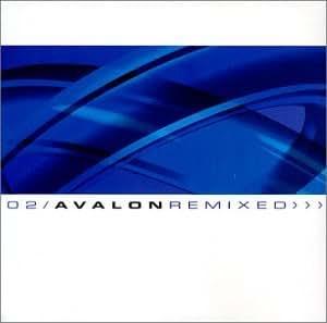 02: Avalon Remixed
