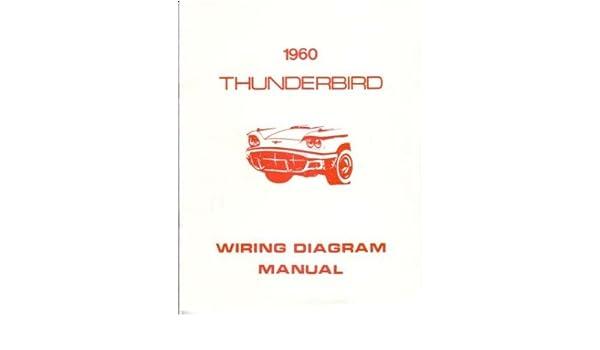 amazon com 1960 ford thunderbird wiring diagrams schematics car rh amazon com  1960 ford thunderbird wiring diagram