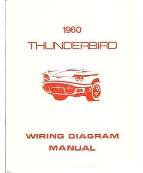 amazon com 1960 ford thunderbird wiring diagrams schematics car rh amazon com