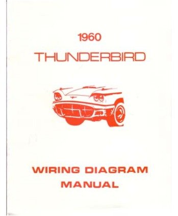 amazon com 1960 ford thunderbird wiring diagrams schematics car rh amazon com