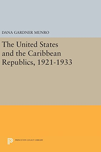 The United States and the Caribbean Republics, 1921–1933