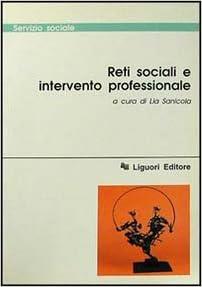 Reti sociali e intervento professionale