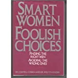 Smart Women Foolish Choice, Connell Cowan, 0517551454