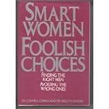 Smart Women Foolish Choices