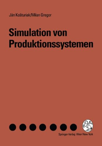Simulation von Produktionssystemen