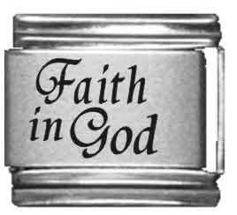 (Faith in God Laser Italian Charm)