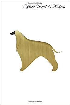Book Afghan Hound Notebook Record Journal, Diary, Special Memories, To Do List, Academic Notepad, and Much More