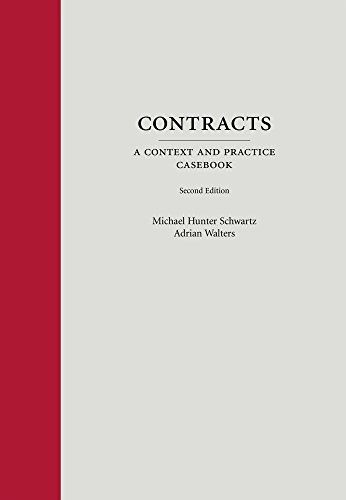 Contracts: A Context and Practice Casebook