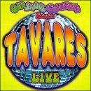 Tavares Live by Tavares (1998-12-29)