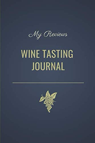 Wine Tasting Journal: Notebook to Review and Rate Wines by Sara Salgado