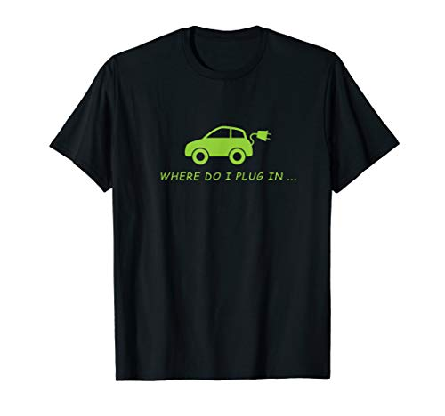 Where Do I Plugin In Tshirt for Electric Cars Driver