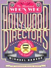 The Illustrated Who's Who of Hollywood Directors, Michael Barson, 0374524289