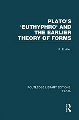 Plato's Euthyphro & the Earlier Theory of Forms