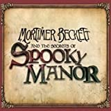 Mortimer Beckett and the Secrets of Spooky Manor [Download]