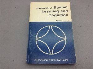 Fundamentals of human learning and cognition (Fundamentals of psychology series)