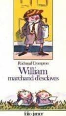 William marchand d'esclaves par Richmal Crompton