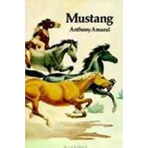 Mustang: Life and Legends of Nevada's Wild Horses (The Lancehead series: Nevada and the - Math Wild West