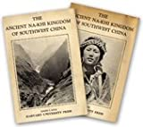 img - for The Ancient Na-Khi Kingdom of Southwest China (2 Volumes) book / textbook / text book