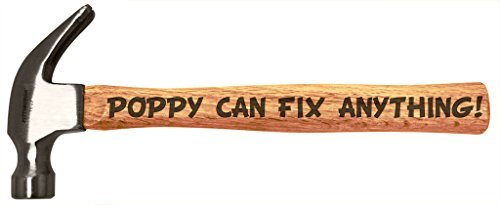 Father's Day Gift for Poppy Can Fix Anything DIY Tool Gift Engraved Wood Handle Steel Hammer
