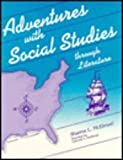 Adventures with Social Studies (Through Literature), Sharron L. McElmeel, 0872878287
