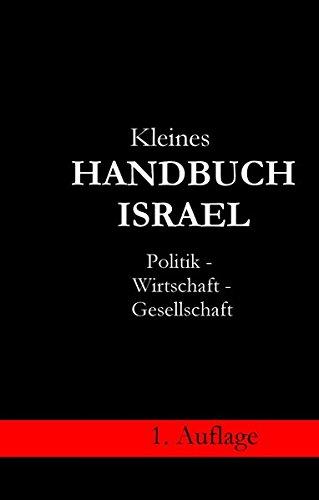 Kleines Handbuch Israel: Politik, Wirtschaft und Gesellschaft
