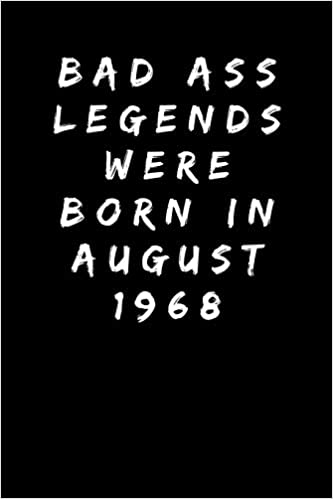 Bad Ass Legends Were Born In August 1968 Sarcastic Funny Gag 50th Birthday Gift For Wife Sister Aunt Mum Friend Mom Turning 50 Years Old Party