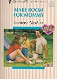 Make Room for Mommy, Suzanne McMinn, 037319191X