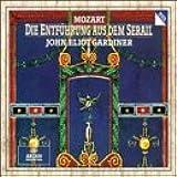 Mozart: Abduction from the Seraglio /DIE ENTFUHRUNG AUS DEM SERAIL /GARDINER