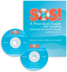 SOS!: A Practical Guide for Leading Solution-Focused Groups with Kids K-12