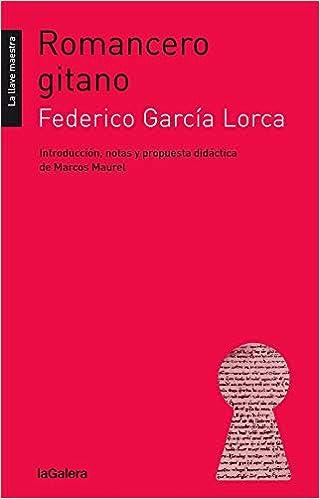 Romancero Gitano 42 La Llave Maestra Amazones Federico