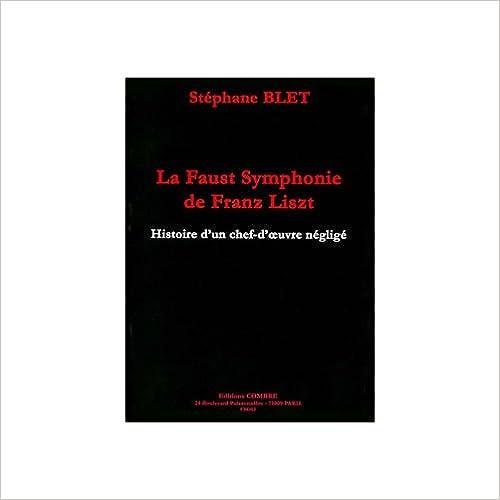 Lire en ligne La Faust symphonie de Fr. Liszt pour Histoire, analyse pdf