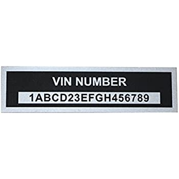 LVCE Engraved VIN Plate Vehicle Identification Number Aluminum id Tag with  Custom Engraving of Your Serial Number Included