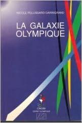 Téléchargement La galaxie olympique pdf