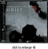 A Healing Journey Through Grief (CD)