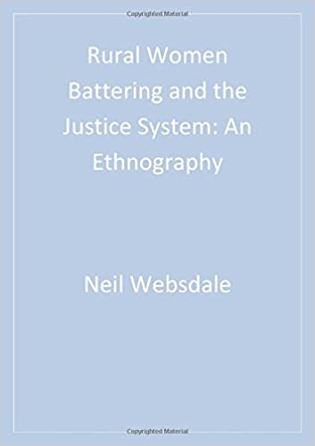 rural women battering and the justice system websdale neil