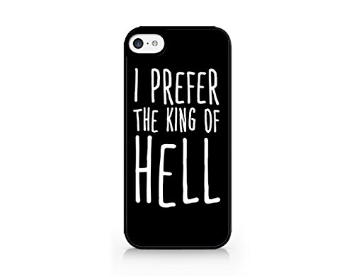 I Prefer The King Of Hell - Funny - Hipster - iPhone 5/5S Black Case (C) Andre Gift Shop