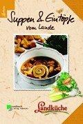 Suppen und Eintöpfe vom Lande - Landküche Gebundenes Buch – Dezember 2002 Ulrike [Red.]. Clever Cadmos Verlag 378420631X MAK_new_usd__9783784206318