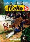 Les Sales Blagues de l'Echo, tome 4 Album – 4 février 1993 Vuillemin 2226061770 Humour