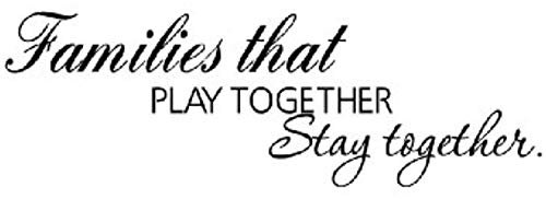 Families That Play Together Stay Together Quote Quotes Wall Decals Mural Decor Vinyl Q2895 (The Family That Plays Together Stays Together Quote)