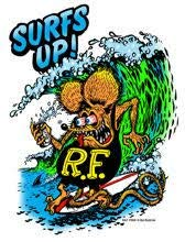 (Ed Big Daddy Roth Rat Fink Surfs Up)