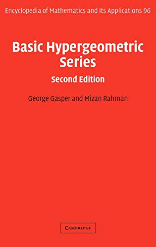 Basic Hypergeometric Series (Encyclopedia of Mathematics and its Applications)