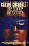 The Art of Dreaming, Castañeda, Carlos, 0060170514