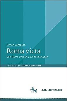 Descargar Torrents En Español Roma Victa: Von Roms Umgang Mit Niederlagen Fariña PDF