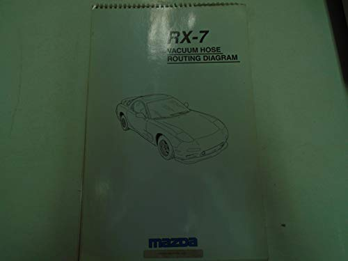 1993 1994 1995 Mazda RX-7 RX7 Electrical Wiring Diagram Vacuum Hose Manual ()