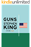 Guns (Kindle Single)