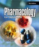 Pharmacology for Technicians (3rd Edition)
