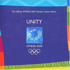 Unity - Athens 2004 -The Official Athens 2004 Olympic Games - Wayne Macys
